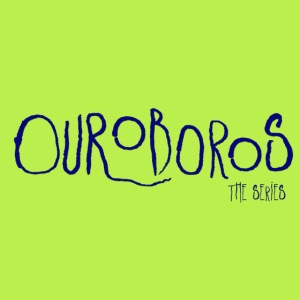 Ouroboros the Series