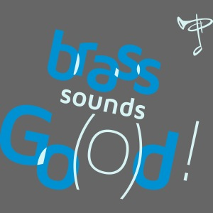 Brass sounds God
