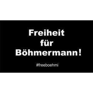 Freiheit für Böhmermann