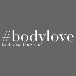#bodylove by Silvana Denker