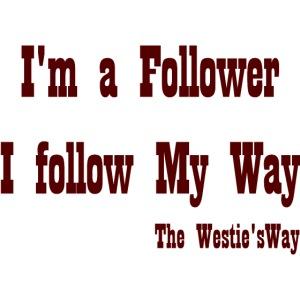 I follow My Way Brown