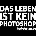 das_leben_ist_kein_photoshop_weiss