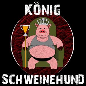 Konig Schweinehund WHITE