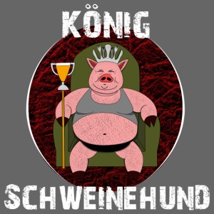König Schweinehund BLACK