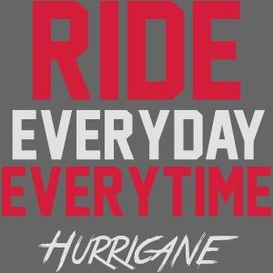 Ride EveryTime EveryDay