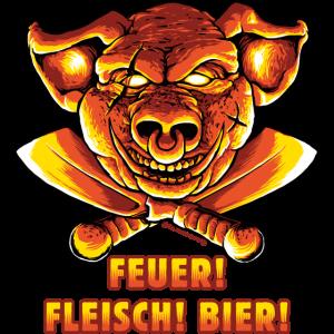 BBQ - Grill Schwein Feuer Fleisch und Bier - Top Design - RAHMENLOS Geburtstag Geschenk