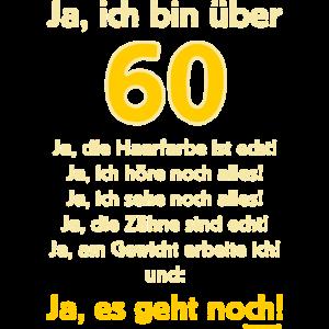 BD - Ja ich bin über 60 - Ja es geht noch - RAHMENLOS Geburtstag Geschenk