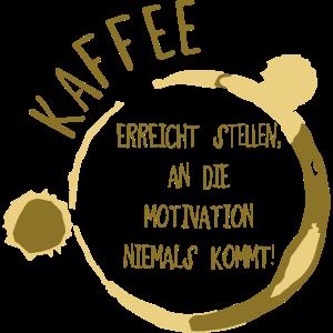 Kaffee Motivation
