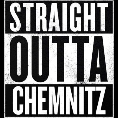 Straight Outta Chemnitz - Mit dem Straight Outta Chemnitz Design seid Ihr immer ganz vorne mit dabei. Ob als Hoodie, T-Shirt oder aber auch als Tanktop - zeigt jedem mit dem Straight Outta Chemnitz Design wo ihr herkommt! - straight outta chemnitz,straight outta,Chemnitz