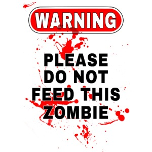 Don t Feed This Zombie