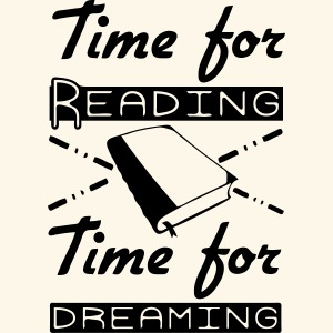 Time for Reading & Dreaming