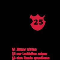 """25. Geburtstag Shirt """"Älter als die ... erlaubt"""""""