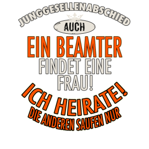 JGA BRAEUTIGAM - Beamter - Version Auch - roter Bogen - RAHMENLOS Berufe Geschenk