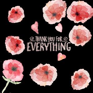 Thank you for everything -Danke dankeschön Blumen