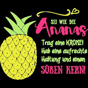 Ananas Krone Spruch
