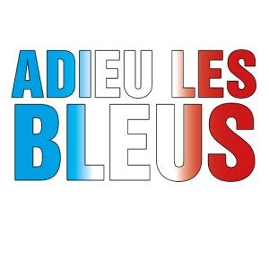 Adieu les bleus