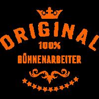 Original 100 Prozent Bühnenarbeiter - RAHMENLOS Beruf Arbeit Job Design Geschenke