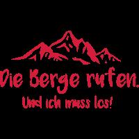 Die Berge rufen. T-Shirt