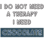 no therapy but chocolate