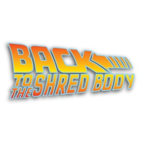 Back To the Shred Body
