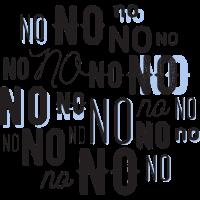 No No No No No No No No No NO