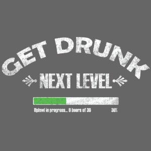 Get Drunk Next level