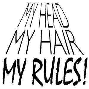 My Head My Hair My Rules