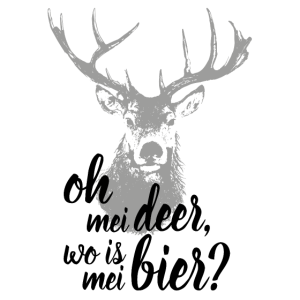Oh my Deer, wo is mei Bier?