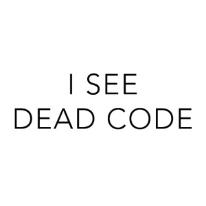 i see dead code