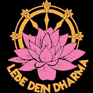 Lebe dein Dharma