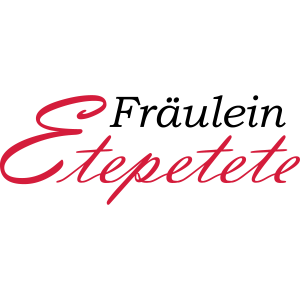 Fraeulein Etepetete