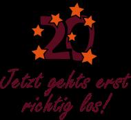 20. Geburtstagsshirt: 20 jetzt gehts los