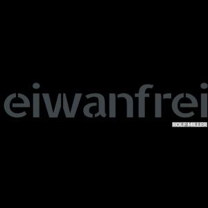 EIWANFREI mit Rolf Miller dreifarbig p