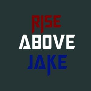 Rise Above Jake
