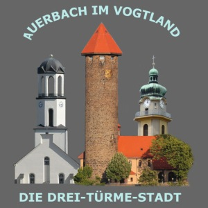 Drei Türme Stadt Auerbach