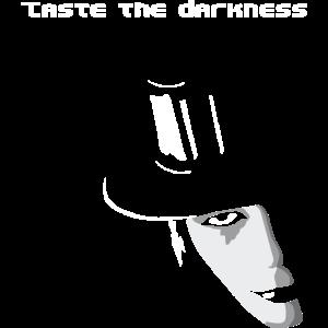 Taste the Darkness