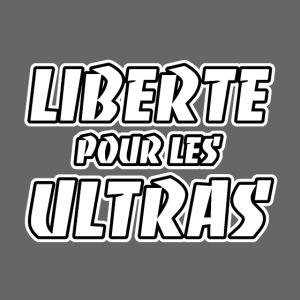 Liberté pour les Ultras 1