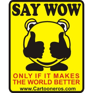 Say Wow Only