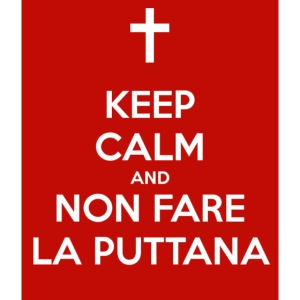 keep-calm-and-non-fare-la-puttana