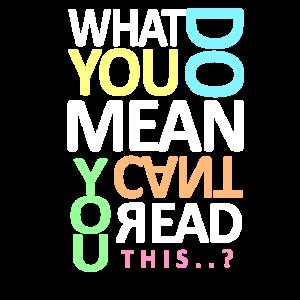 Sie können nicht lesen