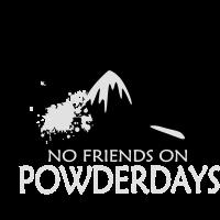 No Friends on Powderdays