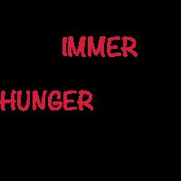 Immer Hunger