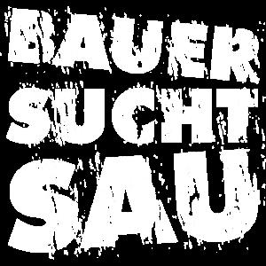Bauer sucht Sau