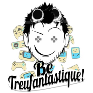 Be Treufantastique
