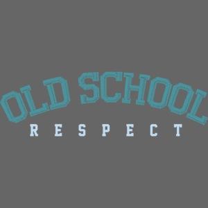 Old School Respect 02