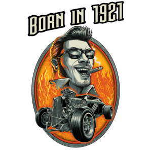 Born in 1921 - RAHMENLOS Jahrgang Hotrod Geschenk