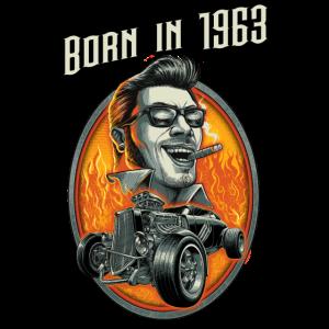Born in 1963 - RAHMENLOS Jahrgang Hotrod Geschenk