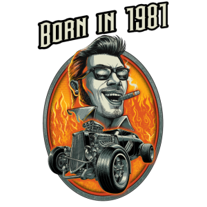 Born in 1981 - RAHMENLOS Jahrgang Hotrod Geschenk