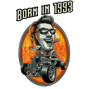 Born in 1993 - RAHMENLOS Jahrgang Hotrod Geschenk