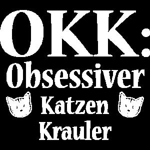 OKK - Obsessiver Katzen Krauler